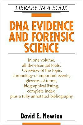 DNA Evidence and Forensic Science book written by David E. Newton