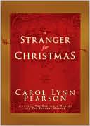 A Stranger for Christmas book written by Carol Lynn Pearson