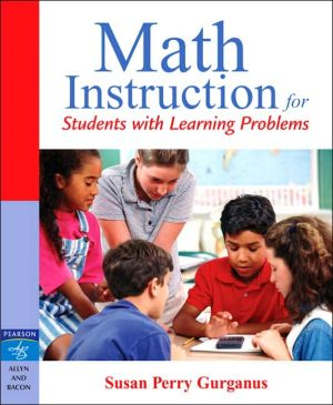 Math Instruction for Students with Learning Problems book written by Susan P. Gurganus