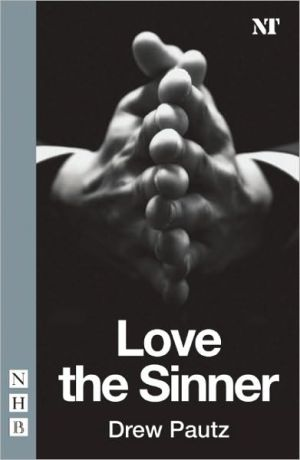 Love the Sinner book written by Drew Pautz