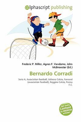 Bernardo Corradi written by Frederic P. Miller