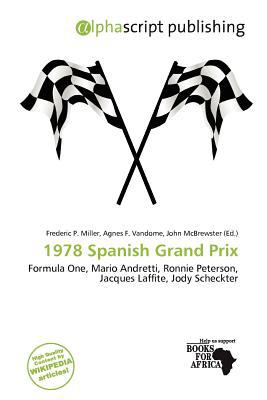 1978 Spanish Grand Prix written by Frederic P. Miller