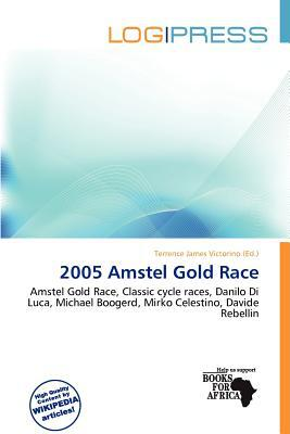 2005 Amstel Gold Race written by Terrence James Victorino