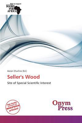 Seller's Wood written by Aeron Charline