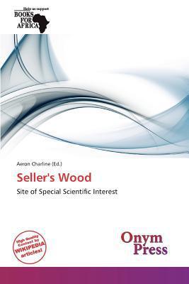 Seller's Wood written by Aeron Charline