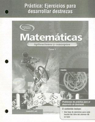 Mathematics Applications And Concepts, Course 1, Practice Skills written by McGraw-Hill