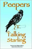 Peepers the Talking Starling book written by Judi Willkins Sarkisian