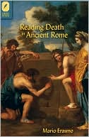 Reading Death in Ancient Rome book written by Mario Erasmo