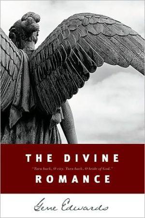 The Divine Romance book written by Gene Edwards