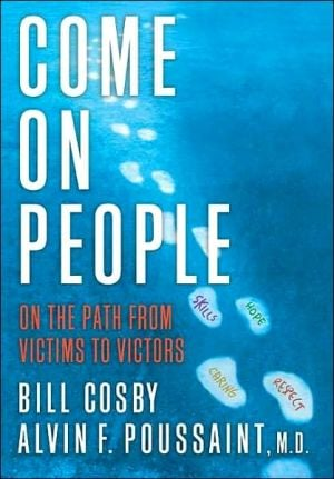 Come on, People!: On the Path from Victims to Victors book written by Bill Cosby