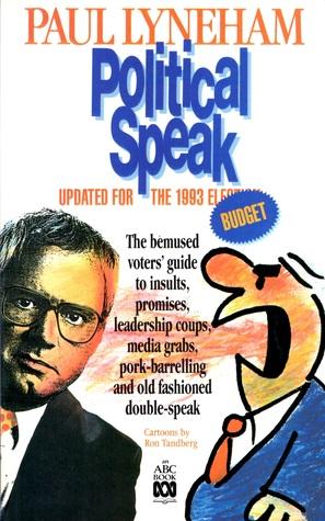 Political speak written by Ron Tandberg