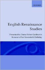 English Renaissance Studies: Presented to Dame Helen Gardner in Honour of Her Seventieth Birthday written by John Carey