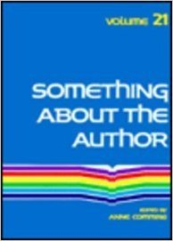 Something about the Author, Vol. 21 written by Anne Commrie