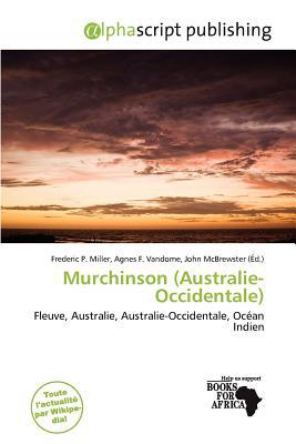 Murchinson (Australie-Occidentale) written by Frederic P. Miller