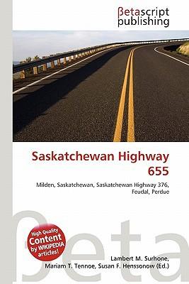 Saskatchewan Highway 655 written by Lambert M. Surhone