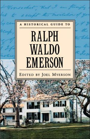 A Historical Guide to Ralph Waldo Emerson book written by Joel Myerson