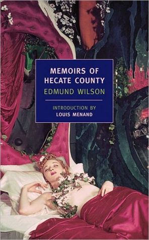 Memoirs of Hecate County ( New York Review Books Classic Series) book written by Edmund Wilson
