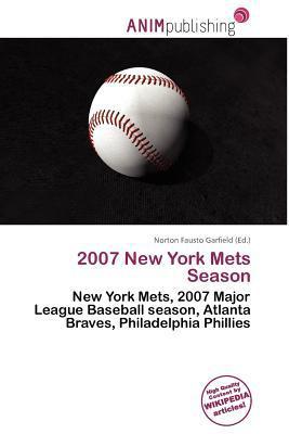 2007 New York Mets Season written by Norton Fausto Garfield