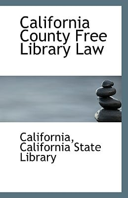 California County Free Library Law written by California