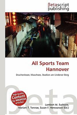 All Sports Team Hannover written by Lambert M. Surhone