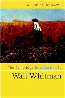 The Cambridge Introduction to Walt Whitman book written by M. Jimmie Killingsworth