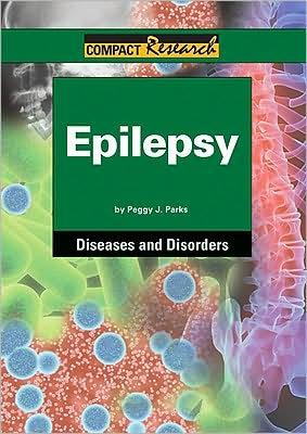 Epilepsy written by Peggy J. Parks