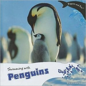 Swimming With Penguins book written by Miriam Coleman