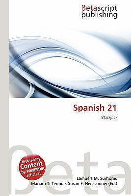 Spanish 21 written by Lambert M. Surhone