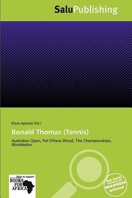Ronald Thomas (Tennis) written by Klaas Apostol