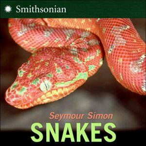 Snakes book written by Seymour Simon