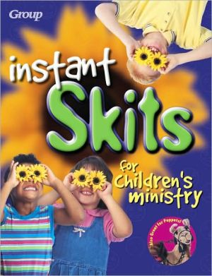 Instant Skits for Children's Ministry book written by John Duckworth