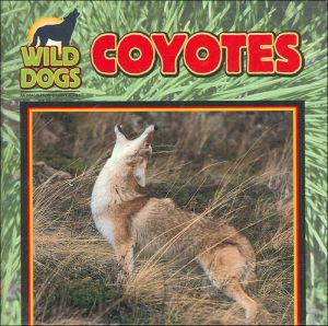 Coyotes (Wild Dogs Series) book written by Victor Gentle