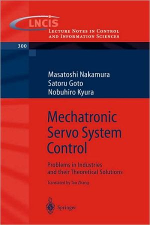 Mechatronic Servo System Control book written by M. Nakamura