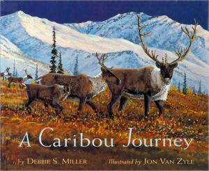 A Caribou Journey book written by Debbie S. Miller