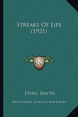 Streaks of Life (1921) written by Smyth, Ethel