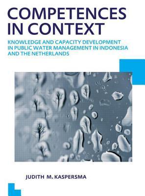 Competences in Context written by Judith Machteld Kaspersma