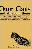 Our Cats And All About Them book written by Harrison Weir