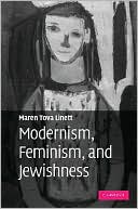 Modernism, Feminism, and Jewishness book written by Maren Tova Linett