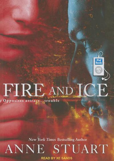 Fire and Ice written by Stuart, Anne , Sands, Xe