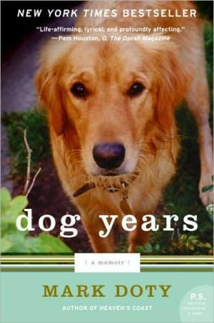 Dog Years: A Memoir book written by Mark Doty