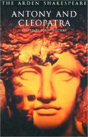 Antony and Cleopatra (Arden Shakespeare, Third Series) book written by William Shakespeare