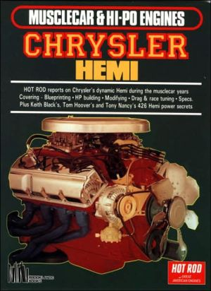 Musclecar and Hi-Po Engines: Chrysler Hemi (Great American Engines Series) written by R.M. Clarke