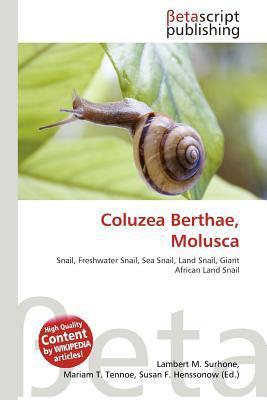 Coluzea Berthae, Molusca written by Lambert M. Surhone