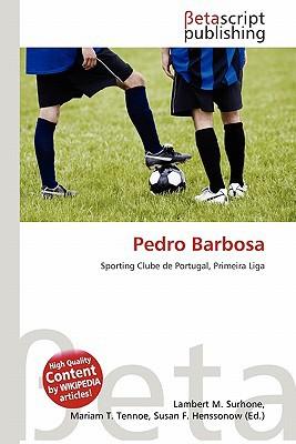Pedro Barbosa written by Lambert M. Surhone