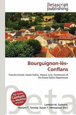 Bourguignon-L S-Conflans written by Lambert M. Surhone