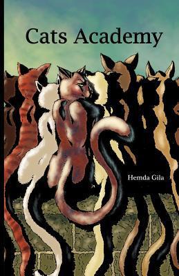 Cats Academy book written by Hemda Gila
