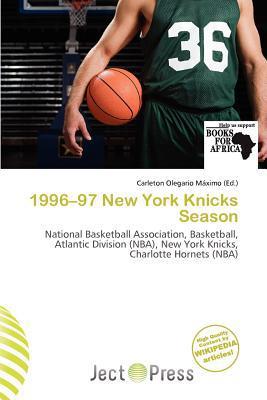 1996-97 New York Knicks Season written by Carleton Olegario M. Ximo