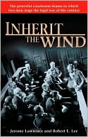 Inherit the Wind book written by Jerome Lawrence