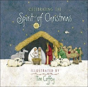 Celebrating the Spirit of Christmas book written by Tim Coffey