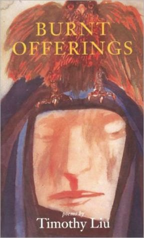Burnt Offerings book written by Timothy Liu